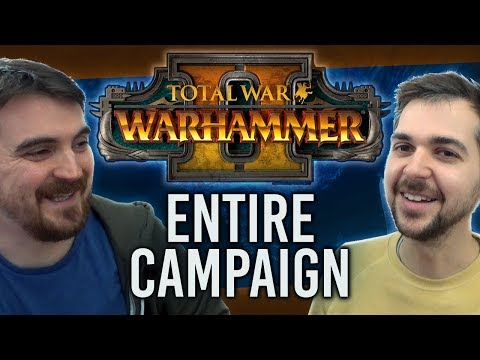 ENTIRE CAMPAIGN IN ONE VIDEO | Total War: Warhammer 2