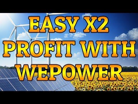 Easy X2 With WePower - Renewable Energy Crypto