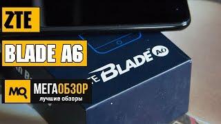 обзор ZTE Blade A6