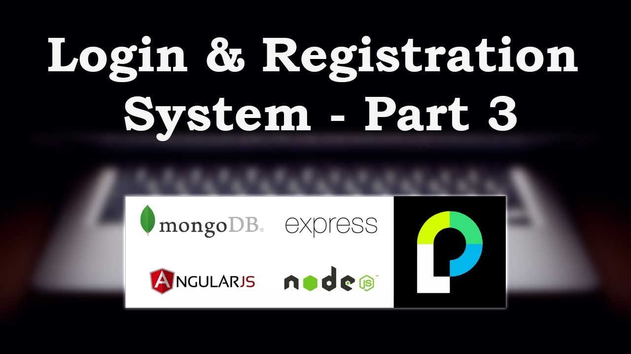 Login and Registration System using MEAN Stack and Passport JS Part - 3 |  Node JS Authentication