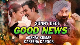 GOOD NEWS First Look Releasing   Akshay Kumar And Kareena Kapoor   Sunny Deol
