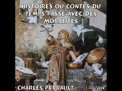 Full Audio Book | Histoires ou Contes du temps passé avec des moralités by Charles PERRAULT