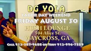 DG YOLA CLUB HUSH WAYCROSS GA