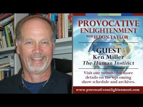 Ken Miller - The Human Instinct on Provocative Enlightenment