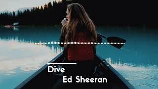 ED SHEERAN-DIVE ( LIRIK)