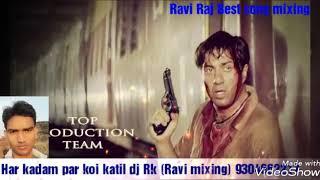 Har kadam par koi katil hai DJ Rk(Ravi Raj)9304662217