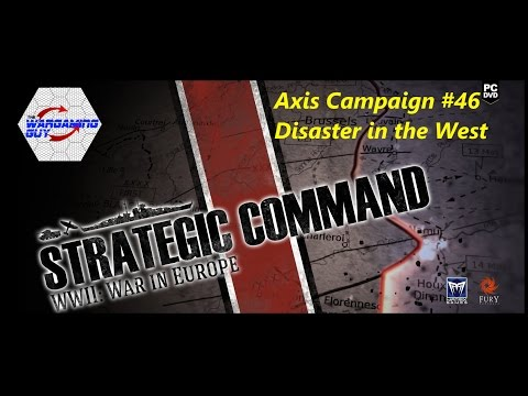 46 Strategic Command Axis - Disaster in the West