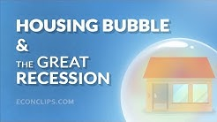 Housing Bubble and the Great Recession | 2008 Financial Crisis