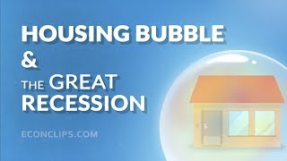 🏡⬇ Housing Bubble and the Great Recession