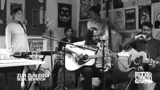 British Underground Sessions - Zun Zun Egui
