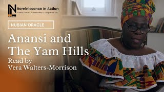 Anansi and Yam Hills read by Vera Walters-Morrison | Nubian Oracle