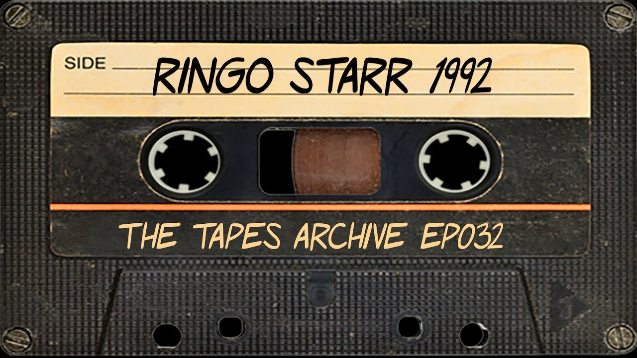 #32 Ringo Starr (The Beatles) interview from 1992 | The Tapes Archive podcast