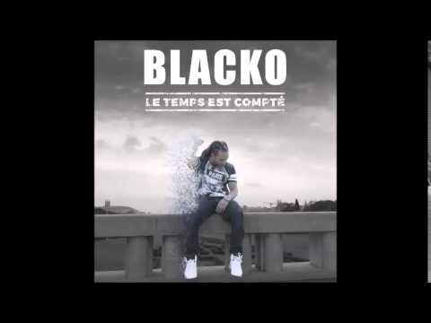 Blacko Le temp est compté officiel (Audio)
