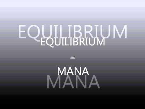 EQUILIBRIUM   MANA