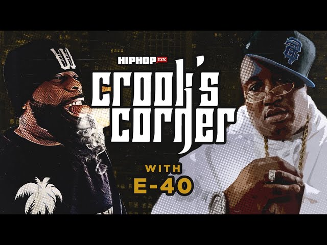 E-40 Speaks On His 30 Year Rap Legacy, HYPHY Movement, Too Short's Impact & More I Crook's Corner