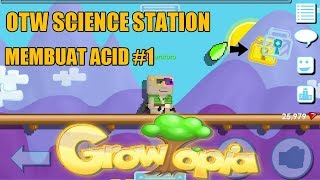 Growtopia - Membuat Acid Part 1 | SCIENCE STATION#2 | PEMULA