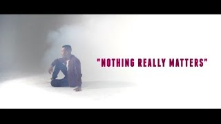 OUDOM - Nothing Really Matters (Music Video)