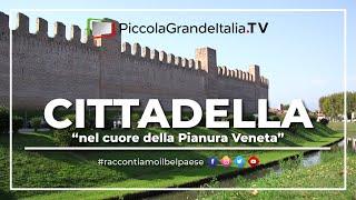 Cittadella   Piccola Grande Italia