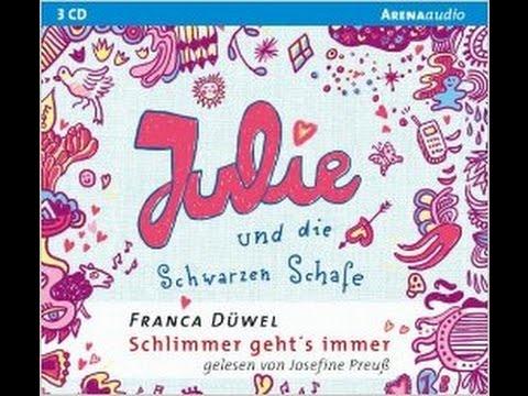 Josefine Preuß liest: Julie und die Schwarzen Schafe - von Franca Düwels Hörbuch Deutsch