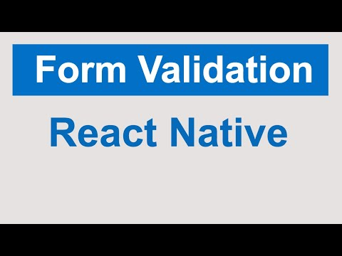 React Native Form Validations | React Native tutorials for