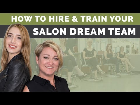 Salon Hiring & Training: How To Build Your Salon's Dream Team