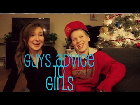 Guys advice to Girls (from a 12 year olds view...)