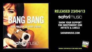 Alex Preston vs Teddy Cream - Bang Bang
