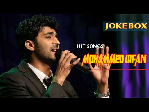 Mohammed Irfan JUKEBOX 2017-2018| BEST OF  Mohammed Irfan| TOP 20 SONGS OF  Mohammed Irfan
