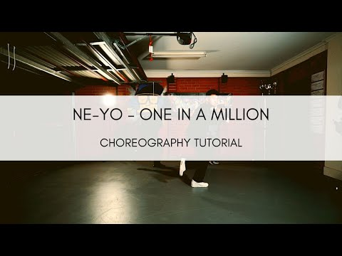 Ne-Yo - One in a Million Choreography Tutorial and Follow Along