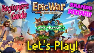 *BRAND NEW MOBILE GAME* EPIC WAR CASTLE ALLIANCE- lets play beginners guide