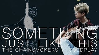 Hd The Chainsmokers Coldplay Something Just Like This Youngso Kim Fingerstyle Guitar.mp3