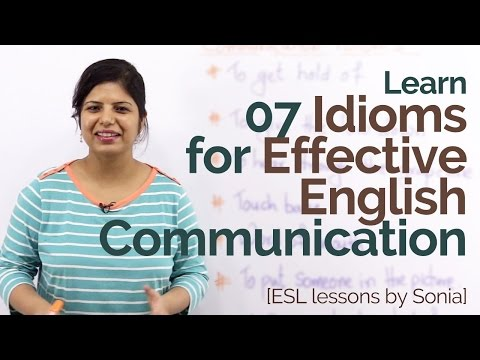 Learn 07 English Idioms For Effective Communication – Practice English Speaking | Fluent English