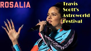 Rosalia Memorable Performance at Travis Scott's ASTROWORLD Fest 2019