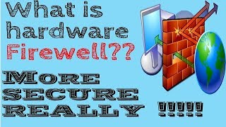 what is hardware firewall in hindi    difference between hardware & software firewall