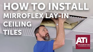 How to Install MirroFlex Lay In Ceiling Tiles   ATI Decorative Laminates