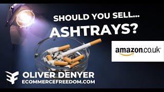 Niche Spotlight; Should You Sell Ashtrays On Amazon? Private Label Product Research)