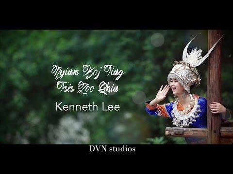 Nyiam Koj Tiag Tsis Zoo Qhia   Kenneth Lee thumbnail