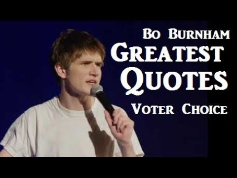 Bo Burnham | Greatest Quotes | Voter Choice