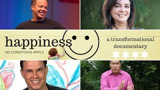 Happiness*, no conditions apply is a mini documentary that reveals ...