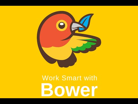 Work Smart with Bower