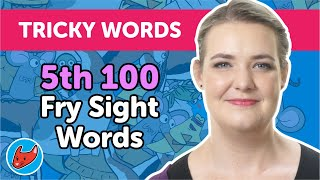 100 Tricky Words #12 | Fry Words | 5th 100 Fry Sight Words | Made by Red Cat Reading