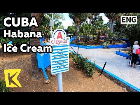 【K】Cuba Travel-Habana[쿠바 여행-아바나]국가에서 도입한 간식/Ice Cream/Parque Coppelia