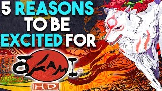 OKAMI HD - 5 HUGE Reasons to Be EXCITED (Okami Remaster for PS4 Xbox One PC)