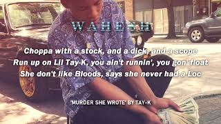 Tay-K - Murder She Wrote [Lyrics] | Wahesh