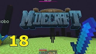 "Minecraft: SMP HOW TO MINECRAFT #18 ""KILLING THE ENDER DRAGON"" with JeromeASF"