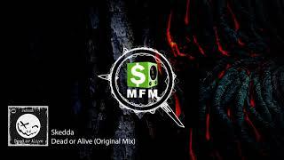 Skedda - Dead or Alive (Original Mix) FREE Dubstep Music For Monetize