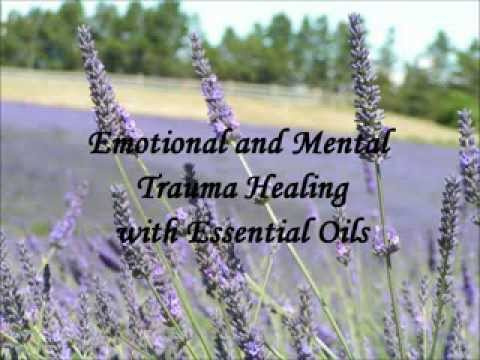 Emotional and Mental Healing with Essential Oils