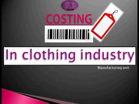 Costing || clothing industry || garment manufacturing || by RS Kouture