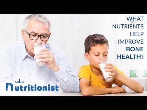What Nutrients Help Improve Bone Health?