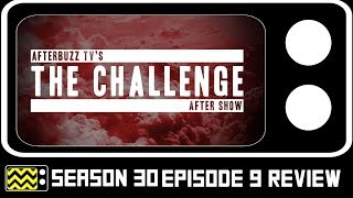 The Challenge Season 30 Episode 9 Review & AfterShow | AfterBuzz TV